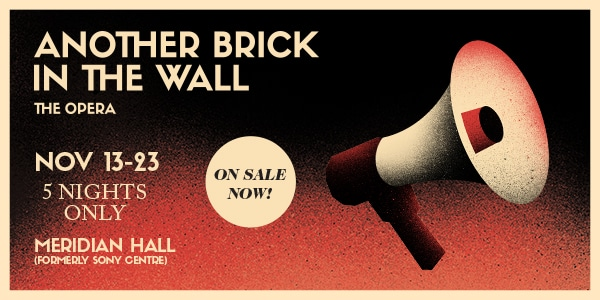 Another Brick in the Wall discount tickets. Save with FirstClass Group Tickets. November 13 Nov 23, 2019 - Meridian Hall (formerly Sony Centre) Toronto