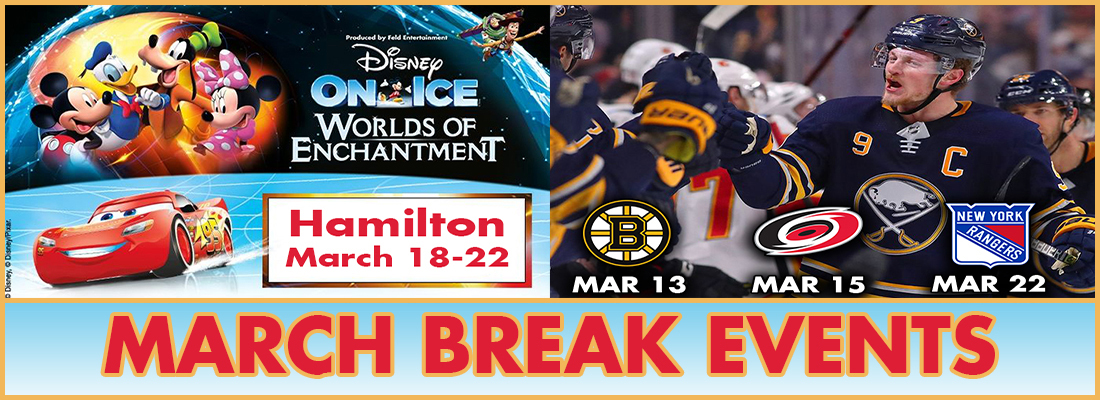 March Break Special for Disney on Ice in Hamilton and the Buffalo Sabres