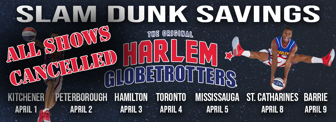 Cancelled - Tickets for the Harlem Globetrotters across Canada in 2020