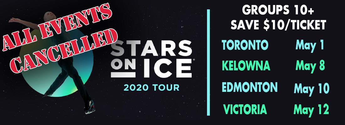 Cancelled- Save on Tickets for Stars On Ice Across Canada 2020 with FirstClass Group Tickets