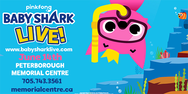 Baby Shark tickets at the Peterborough Memorial Centre June 14, 2020 @ 2:00 pm