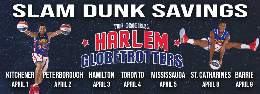Slam Dunk Deals for the Harlem Globetrotters across Ontario in 2020