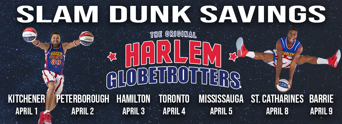 Slam Dunk savings for the Harlem Globetrotters across Canada in 2020