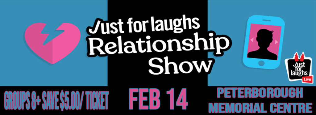 Tickets for Just for Laughs Peterborough Memorial Centre February 14, 2020