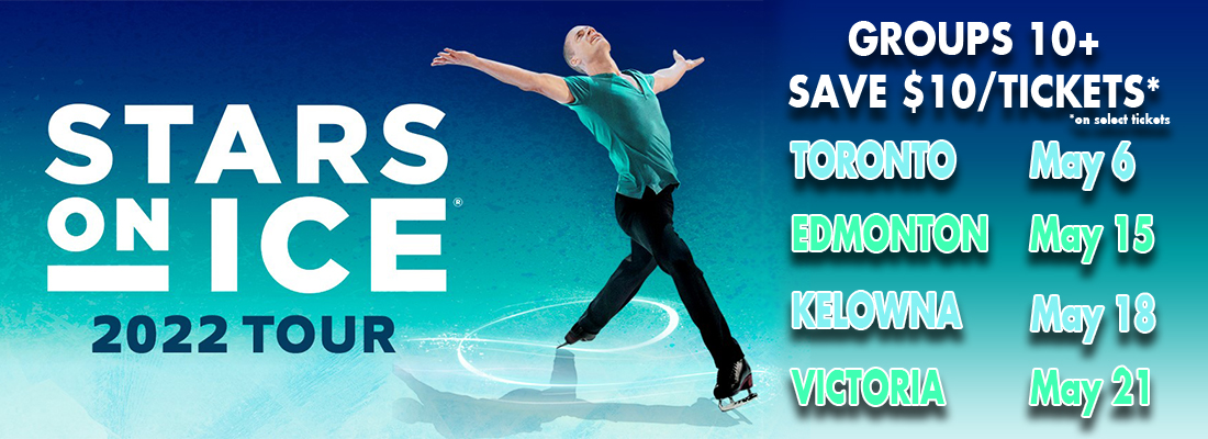 Save on Tickets for Stars On Ice Across Canada 2022 with FirstClass Group Tickets